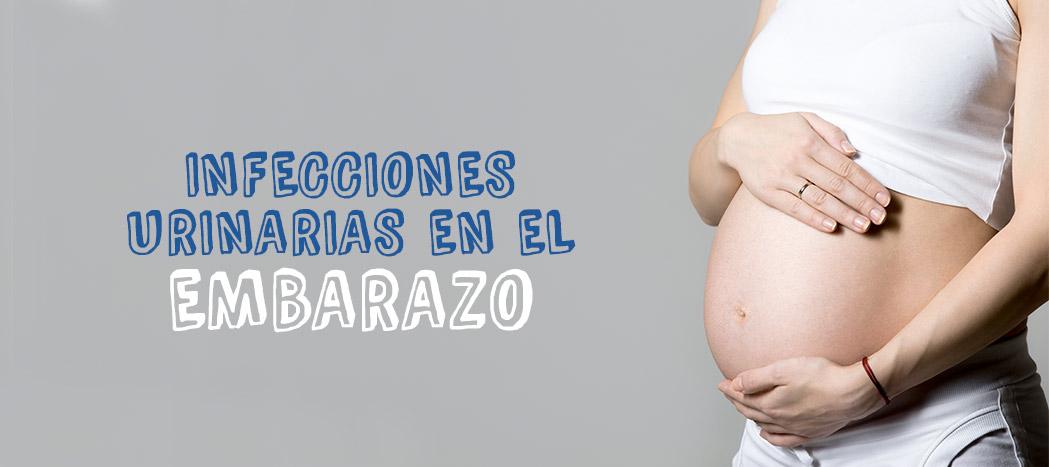Infecciones Urinarias en el Embarazo